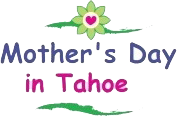 mothers day in tahoe